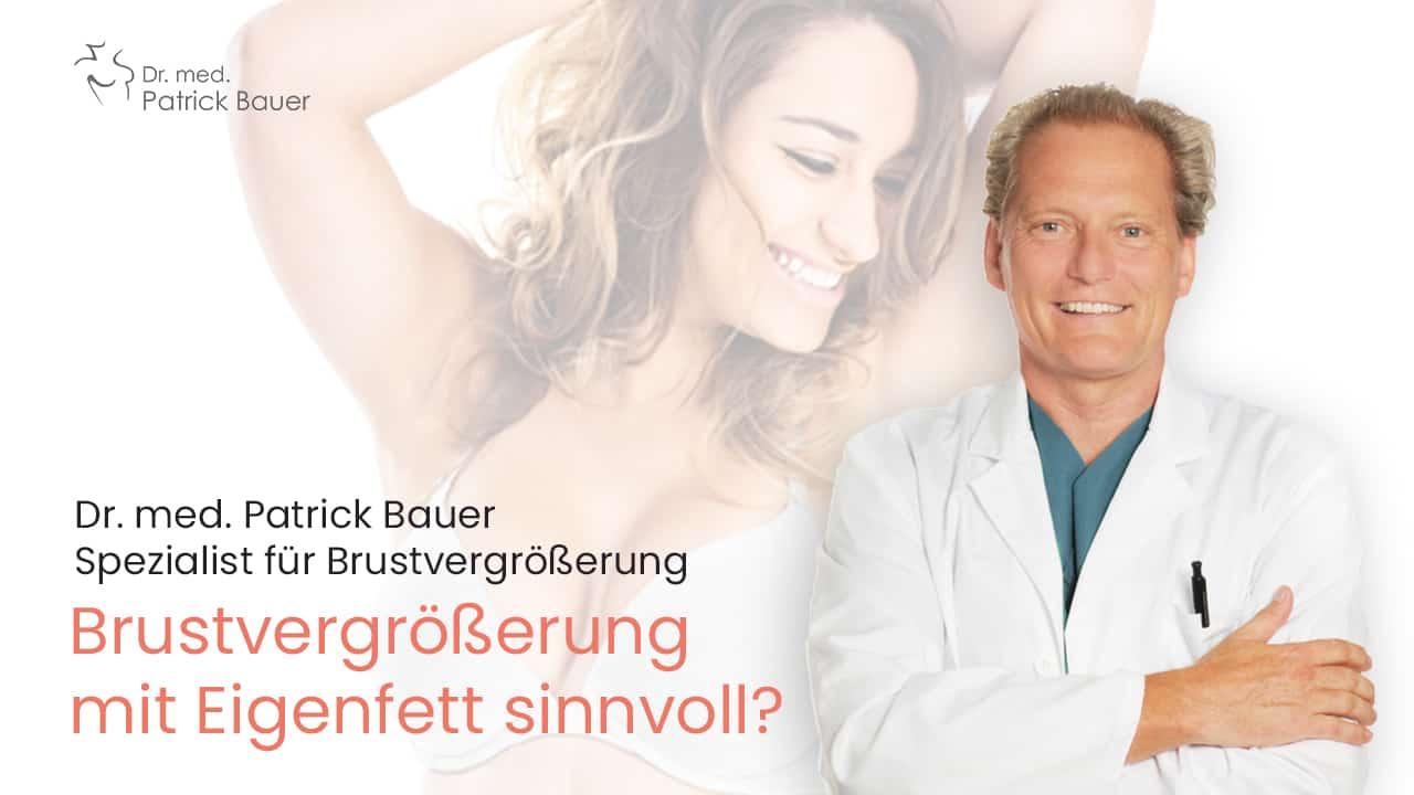 Brustvergrößerung mit Eigenfett Dr. Bauer erläutert die Methode